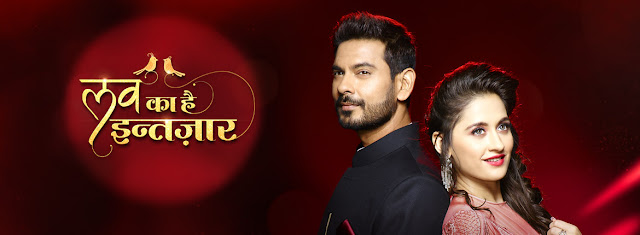 Love Ka Hai Intezaar tv serail on Star Plus