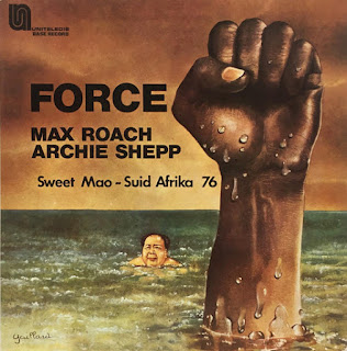 Archie Shepp, Max Roach, Force