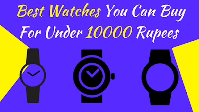 best watches under 10000 rupees - cover image