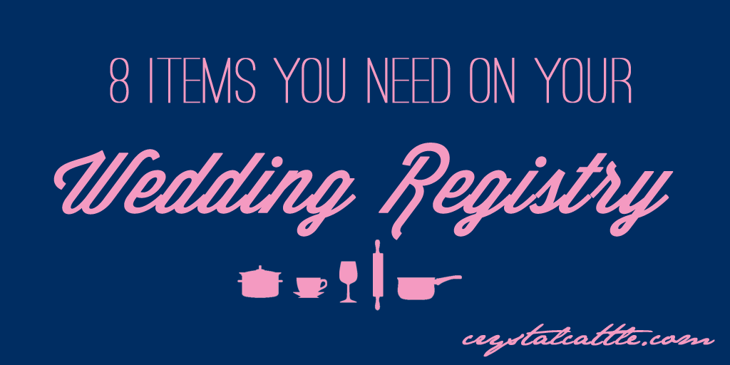 Crystal Cattle Eight Tips For Your Wedding Registry