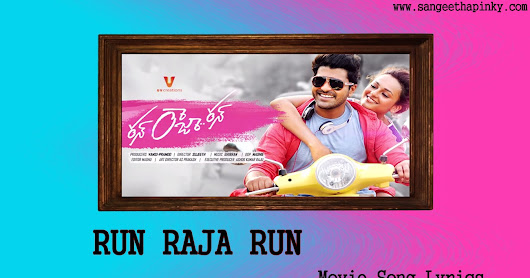 Run Raja Run Telugu Movie Songs Lyrics.