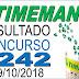 Resultado da Timemania concurso 1242 (09/10/2018) ACUMULOU!!!