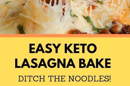 EASY KETO LASAGNA BAKE - DITCH THE NOODLES!