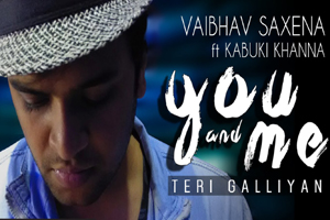 You And Me (Teri Galliyan)
