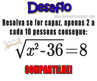 Desafio - Resolva se for capaz - √(x²-36)=8
