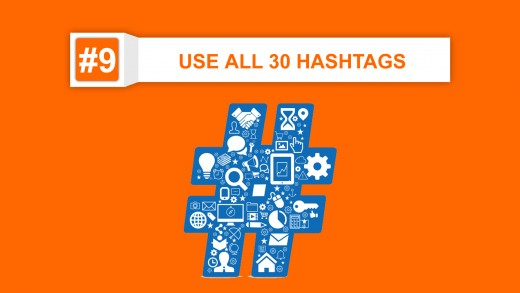 use all 30 hashtags