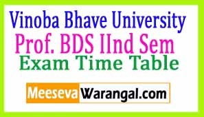 Vinoba Bhave University Prof. BDS IInd Sem 2016(I) Exam Time Table