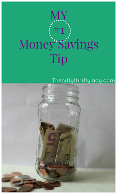 Number one Money Savings tip