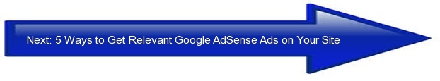 Next: 5 Ways to Get Relevant Google AdSense on Your Site