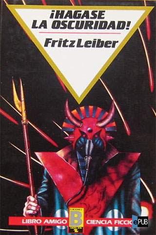 Portada de ¡Hágase la oscuridad! de Fritz Leiber
