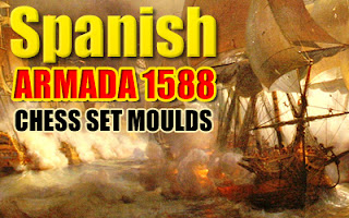 Spanish Armada 1588 Chess moulds
