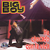 Big Boy ® He Chocado Con La Vida (Album 1997)(AAC Plus M4A)