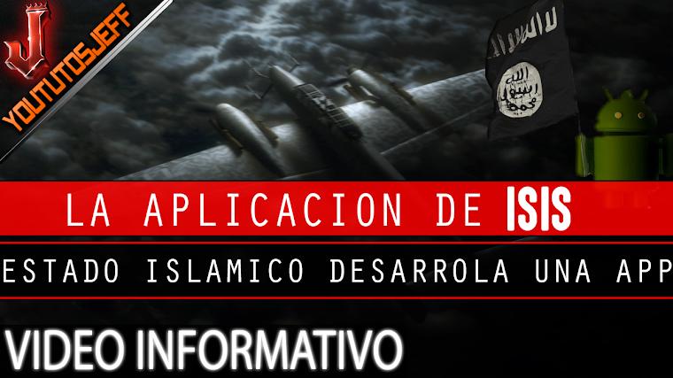 Estado Islamico(ISIS) crea una Aplicacion   2016
