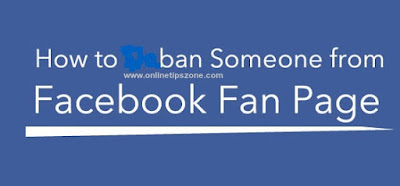 How to Ban Someone From Facebook Pages