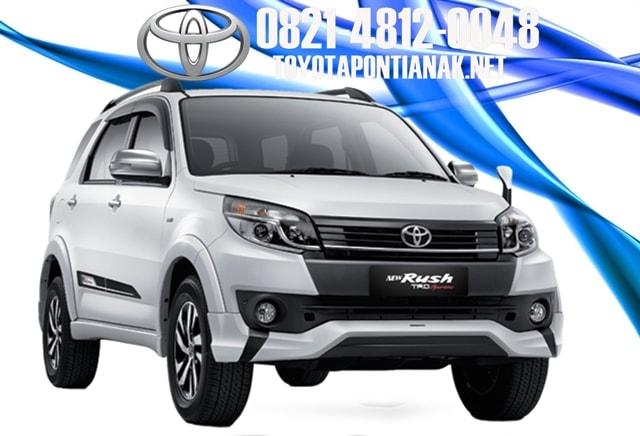 Simulasi kredit mobil Toyota RUSH  pontianak, harga toyota RUSH pontianak, sales toyota pontianak