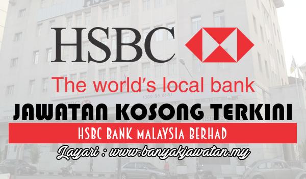 Jawatan Kosong 2017 di HSBC Bank Malaysia Berhad