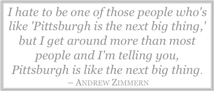 andrew zimmern's quote about pittsburgh
