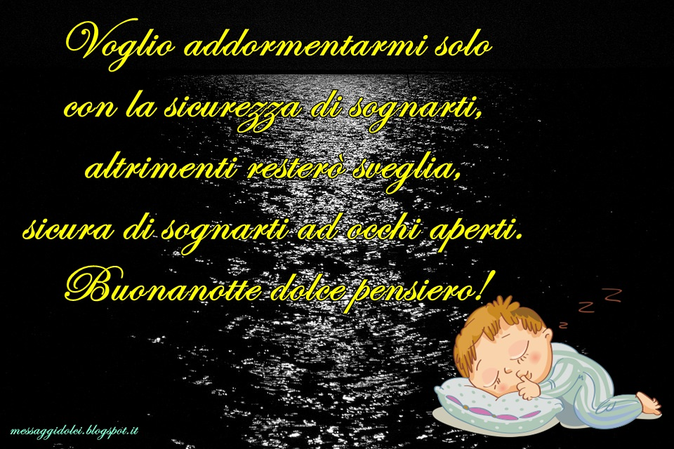 Frasi Dolce Notte Amore Mio