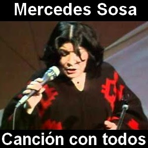 Mercedes Sosa - Cancion con todos