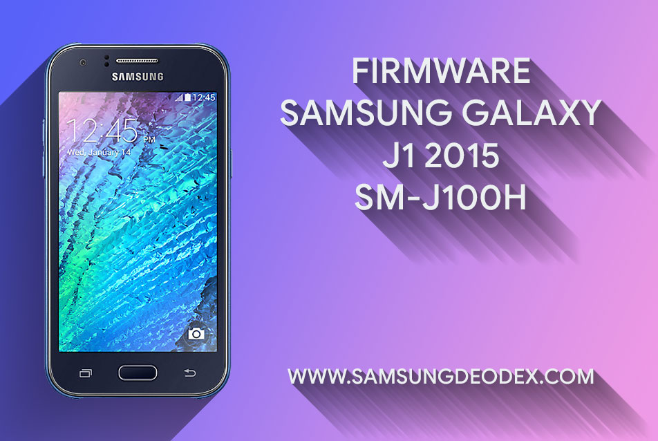 FIRMWARE SAMSUNG J100H - Samsung Deodex