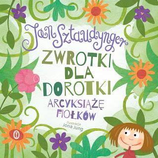 Zwrotki dla Dorotki. Arcyksiążę fiołków - Jan Sztaudynger
