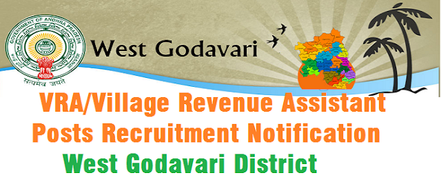 VRA,Village Revenue Assistant posts,West Godavari District