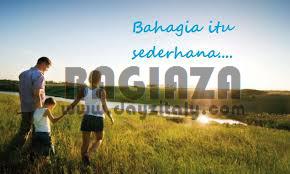 Bagiaza, Hidup Bahagia