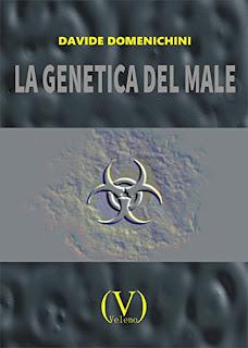 La Genetica Del Male Di Davide Domenichini PDF