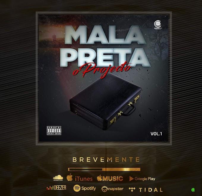 Mala Preta Vol. I - O primeiro projeto que unirá os melhores artistas do município do Cazenga