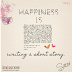 Day 42 ♥ Happiness is writing a short story