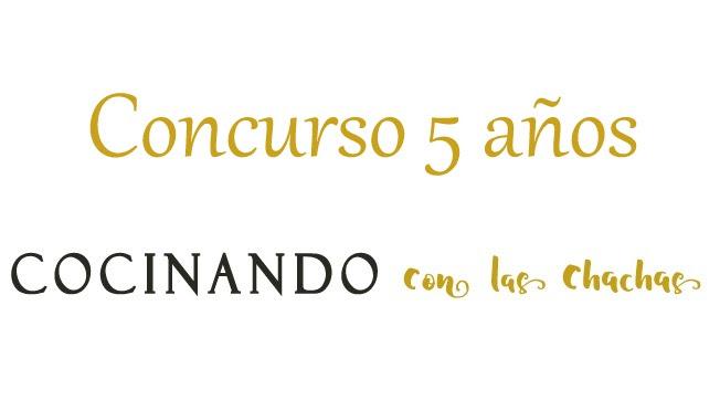 http://www.cocinandoconlaschachas.com/2017/03/concurso-5-anos-de-cocinando-con-las.html