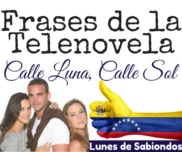 Calle Luna Calle Sol Las Mejores Frases Lunes De Sabiondos