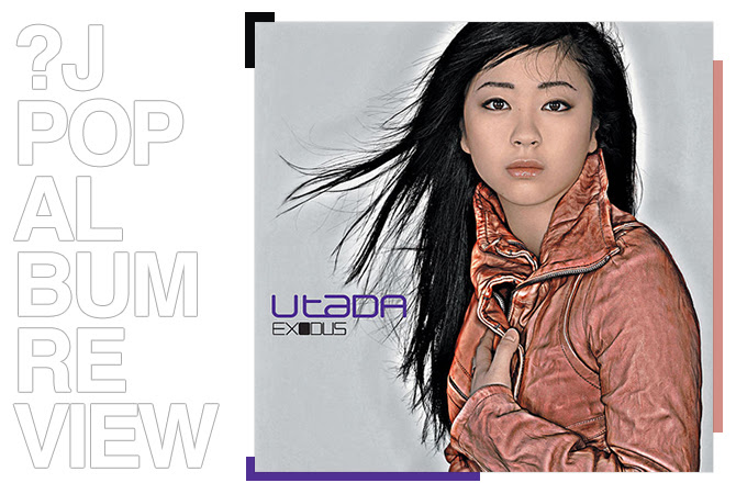 Album review: Utada - Exodus | Random J Pop