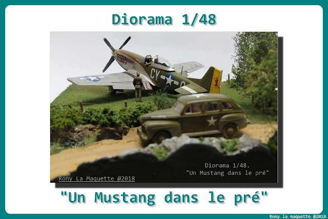 Diorama P-51D Mustang et Ford Sedan de Tamiya au 1/48.