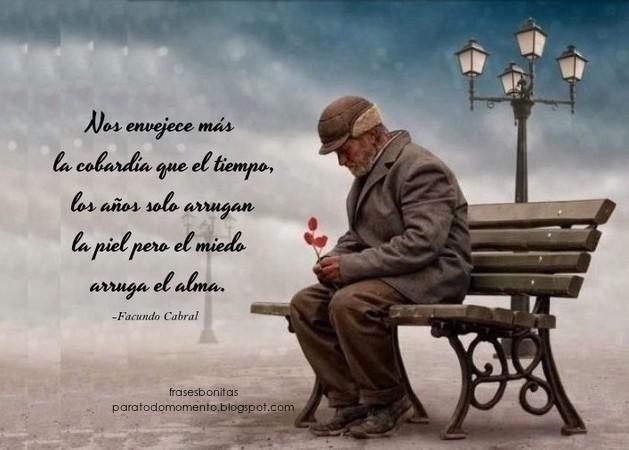 Frases Bonitas Para Todo Momento Nos Envejece Más La