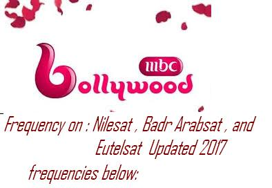 Frequency Mbc Bollywood On Nilesat And Badr Arabsat Updated