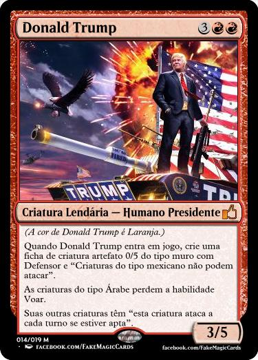 Donald Trump e todo seu poderio bélico nesta carta de Magic The Gathering
