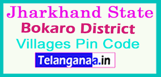 Bokaro District Pin Codes in Jharkhand State