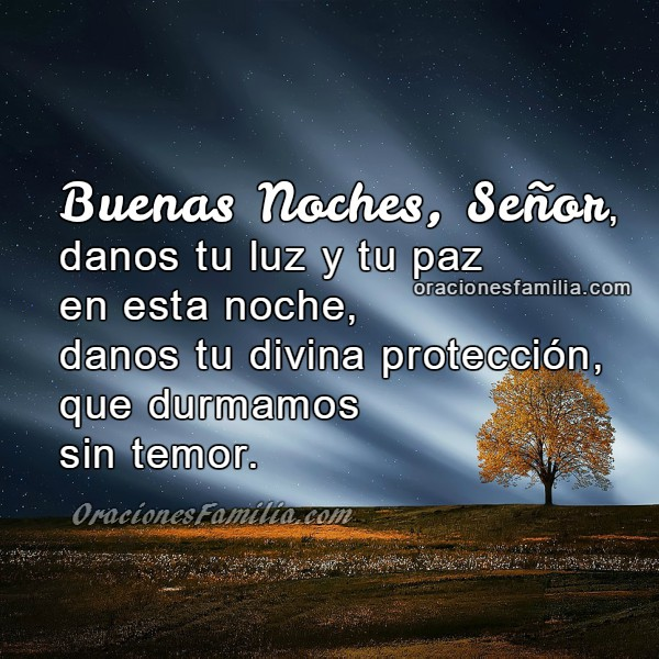Oración de la Noche, Oración por Protección de mi Familia en la Noche, frases con oraciones de familia por Mery Bracho.