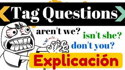 Tag Questions ejemplos en todos los tiempos