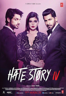 Hate Story IV Budget, Screens & Box Office Collection India, Overseas, WorldWide