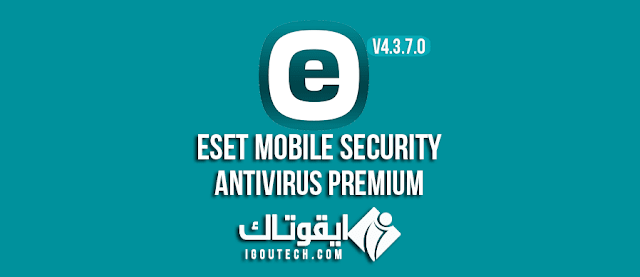 ESET Mobile Security & Antivirus PREMIUM v4.3.7.0 IGOUTECH