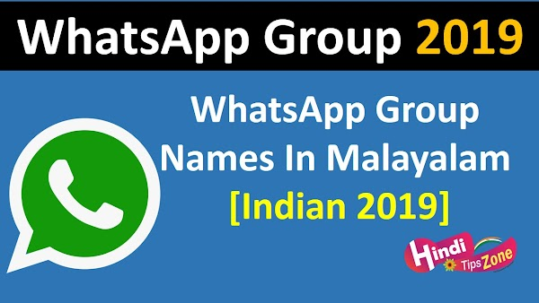 Whatsapp Group Names In Malayalam [Indian 2019]