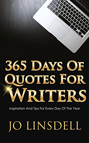 365 Days of Quotes for Writers by Jo Linsdell