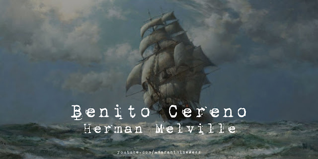 benito cereno melville recensione amanathinemess