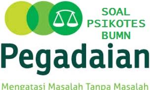 Contoh Soal Jawaban Psikotes BUMN PT Pegadaian (Persero) Download