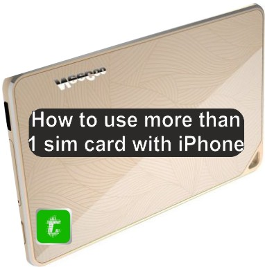 how-to-use-more-than-1-sim-card-with-iPhone