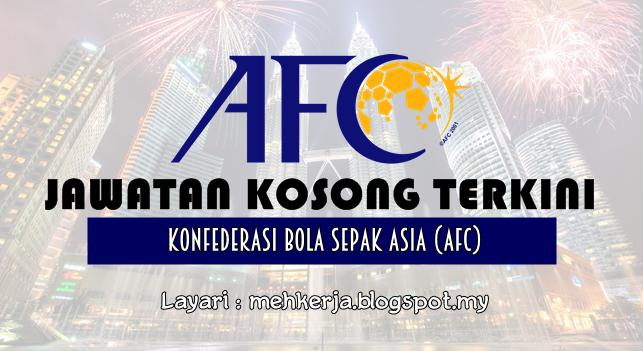 Jawatan Kosong Terkini 2016 di Konfederasi Bola Sepak Asia (AFC)