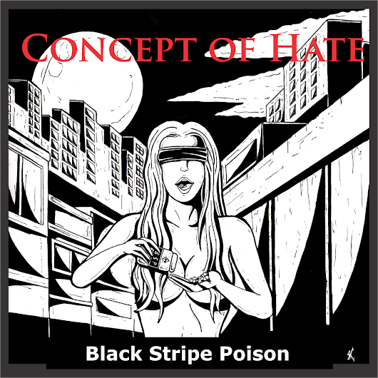 CONCEPT OF HATE: Black Stripe Poison (EP, 2016)