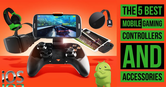 The 5 best mobile gaming Controllers and accessories